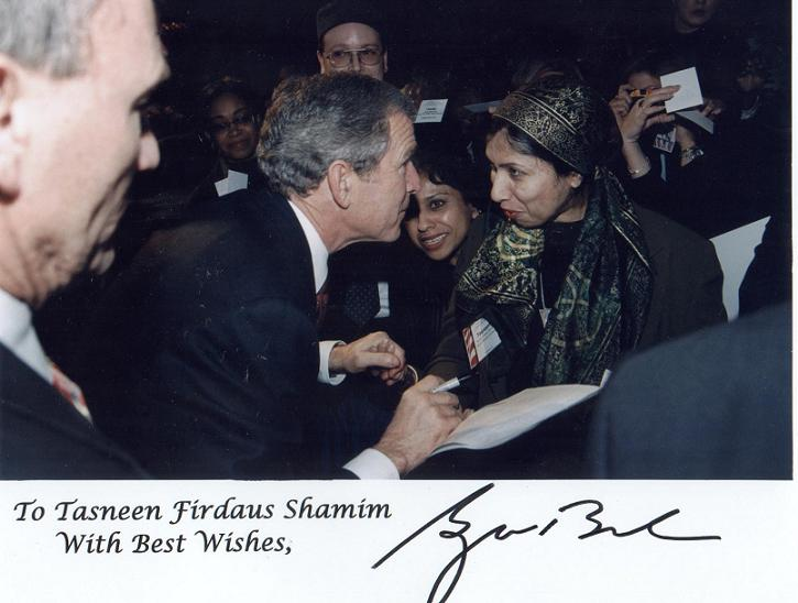 Dr. Tasneem Shamim with President Bush